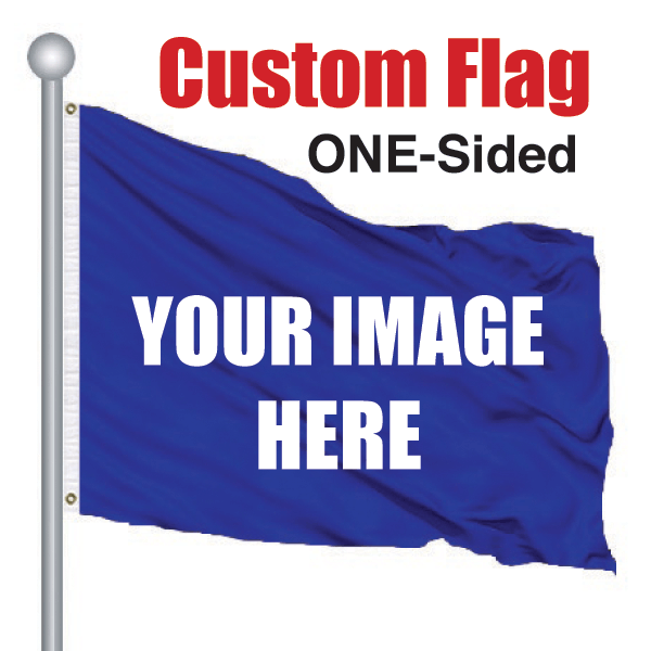 2' x 3' Cusom Pole Flag ONE SIDED